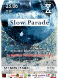 03.06 | Slow Parade (аcoustic blues/folk/indie) в арт-клубе Культ!