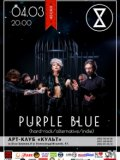 04.03| Purple Blue (hard-rock/alternative/indіе)  в арт-клубе Культ!